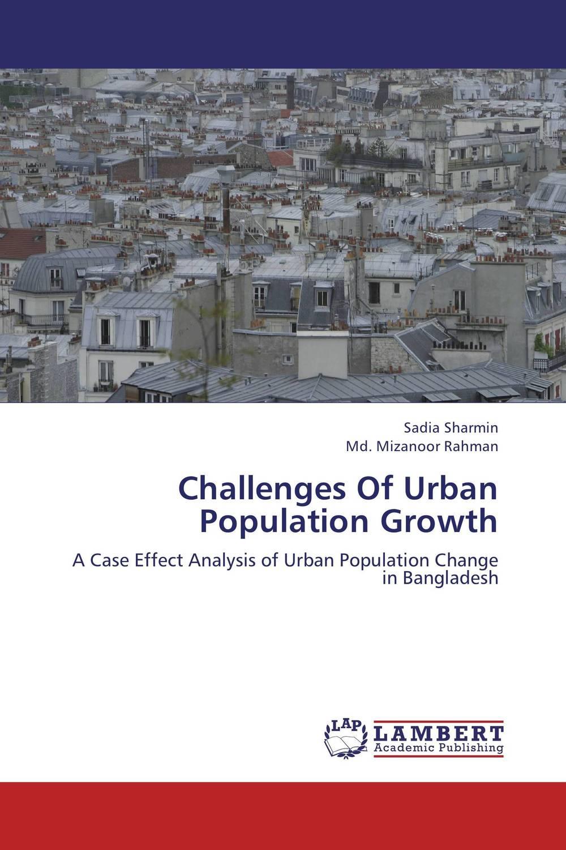 Sadia Sharmin and Md. Mizanoor Rahman Challenges Of Urban Population Growth nahid sharmin and reza ul jalil mucoadhesive bilayer lidocaine buccal tablet to treat gum diseases