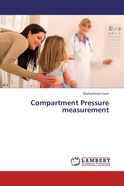 Compartment Pressure measurement