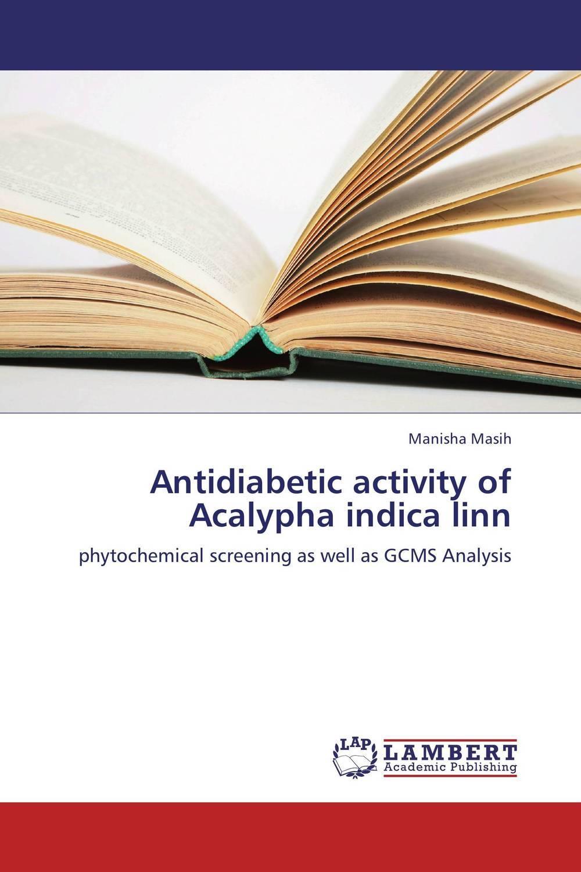 Antidiabetic activity of Acalypha indica linn