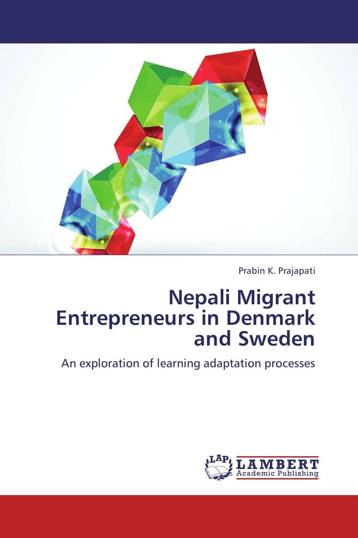 Nepali Migrant Entrepreneurs in Denmark and Sweden