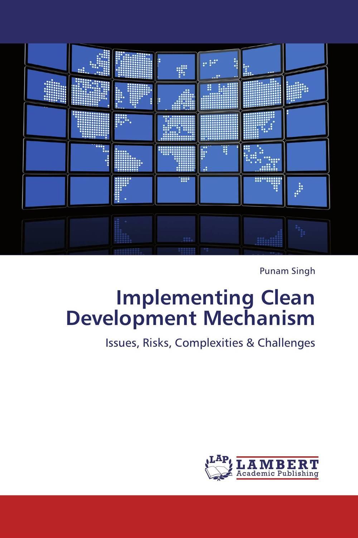 Implementing Clean Development Mechanism