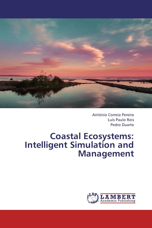 Coastal Ecosystems: Intelligent Simulation and Management