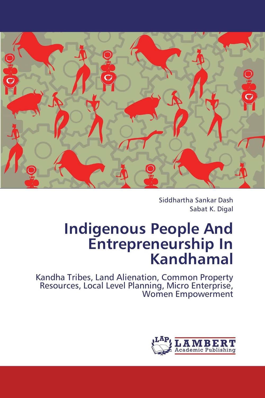 Indigenous People And Entrepreneurship In Kandhamal