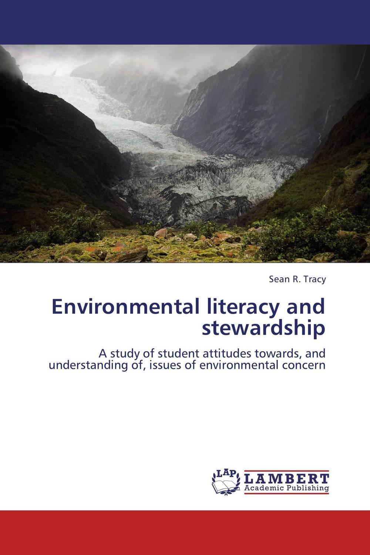 Environmental literacy and stewardship