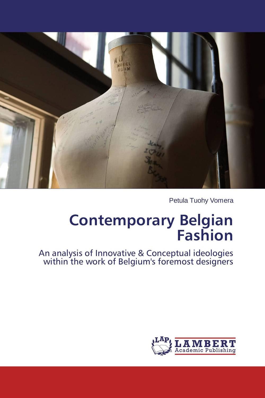 Contemporary Belgian Fashion