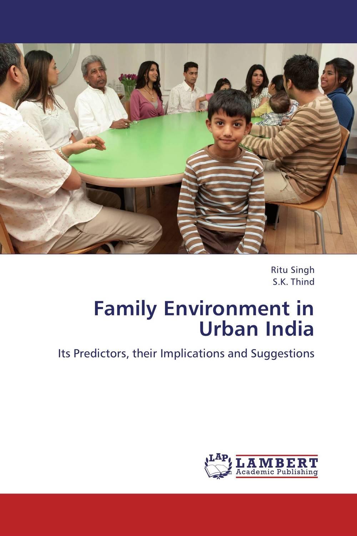 Ritu Singh and S.K. Thind Family Environment in Urban India ranbir singh and amarjit singh status of haryana tourism