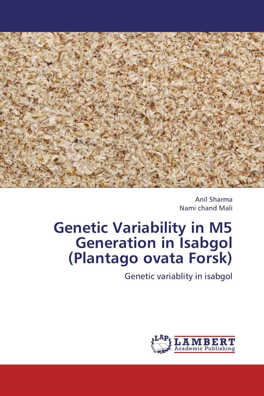 Genetic Variability in M5 Generation in Isabgol (Plantago ovata Forsk)