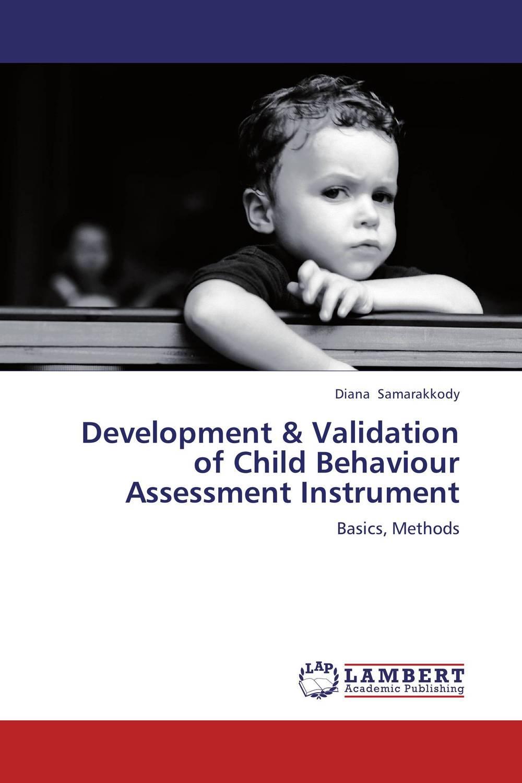Diana Samarakkody Development & Validation of Child Behaviour Assessment Instrument raja abhilash punagoti and venkateshwar rao jupally introduction to analytical method development and validation
