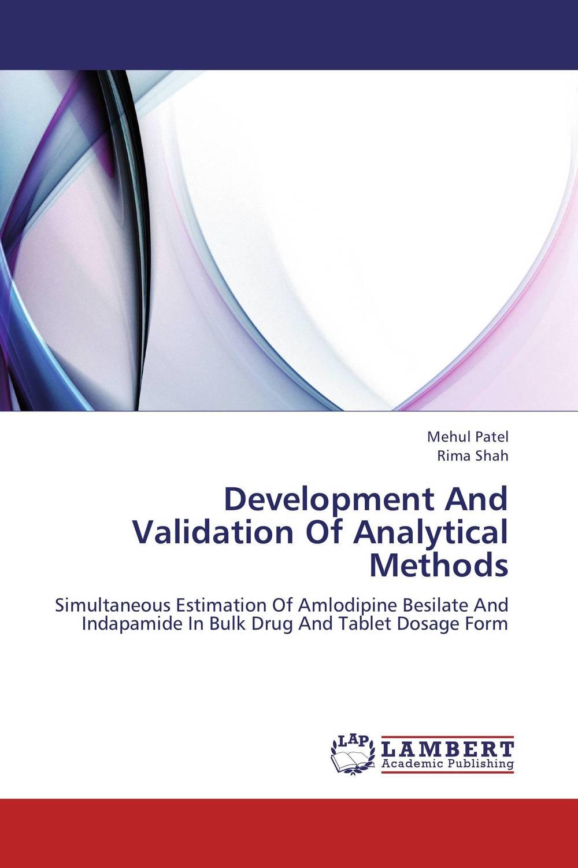 Mehul Patel and Rima Shah Development And Validation Of Analytical Methods  amit kumara a patel u sahoo and a k sen development and validation of anlytical methods