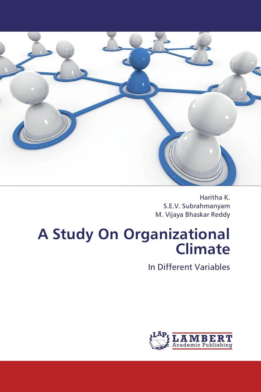 A Study On Organizational Climate