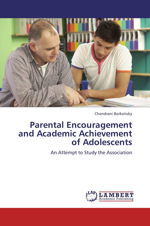 Parental Encouragement and Academic Achievement of Adolescents