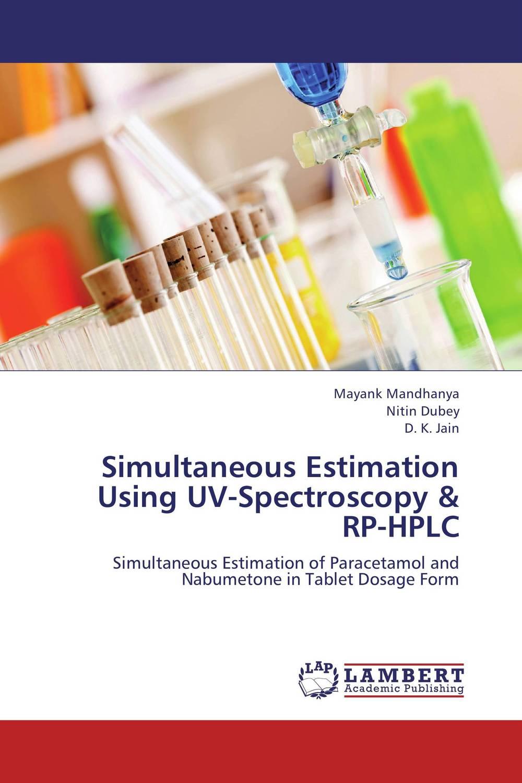 Simultaneous Estimation Using UV-Spectroscopy & RP-HPLC