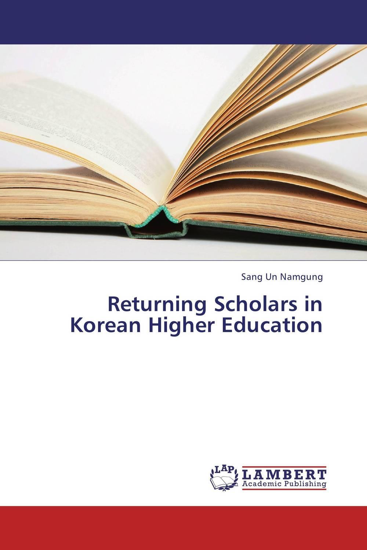 Returning Scholars in Korean Higher Education