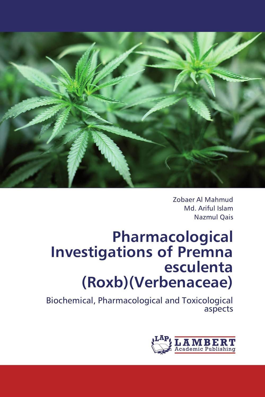 Pharmacological Investigations of Premna esculenta (Roxb)(Verbenaceae)