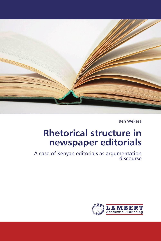 Ben Wekesa Rhetorical structure in newspaper editorials ben buchanan brain structure and circuitry in body dysmorphic disorder