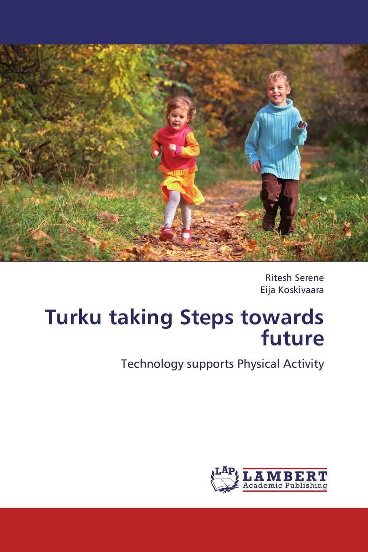 Turku taking Steps towards future