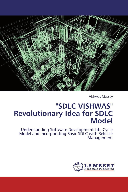 """""""SDLC VISHWAS"""" Revolutionary Idea for SDLC Model"""