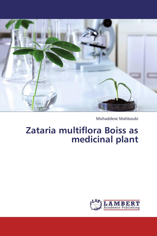 Zataria multiflora Boiss as medicinal plant