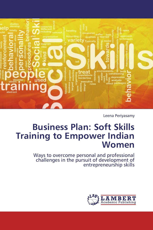 Business Plan: Soft Skills Training to Empower Indian Women