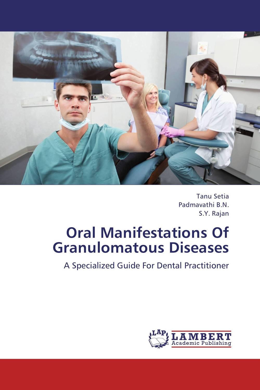 Oral Manifestations Of Granulomatous Diseases