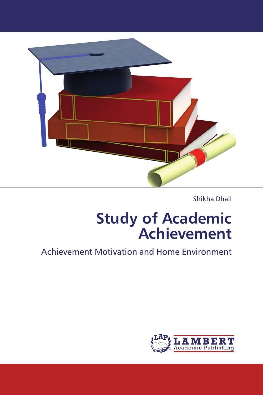 Study of Academic Achievement
