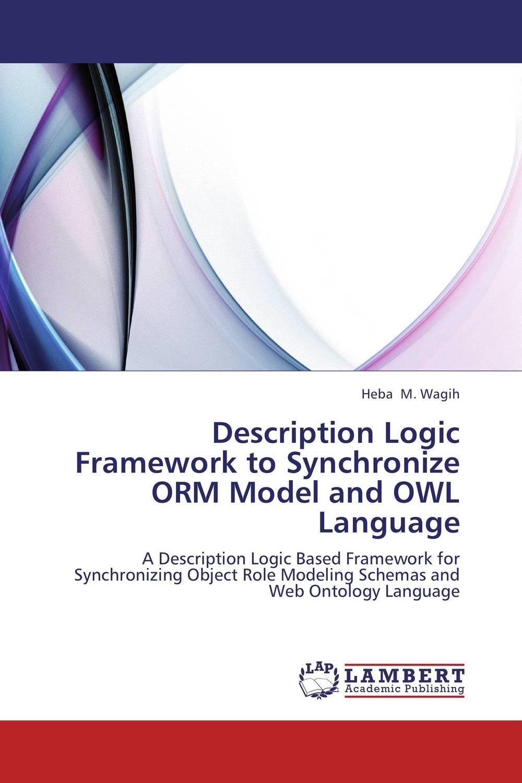 Description Logic Framework to Synchronize ORM Model and OWL Language
