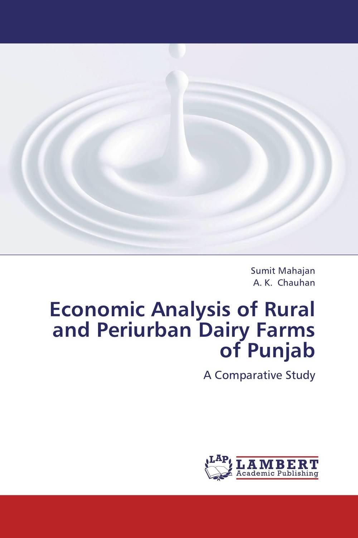 Sumit Mahajan and A. K. Chauhan Economic Analysis of Rural and Periurban Dairy Farms of Punjab core concepts