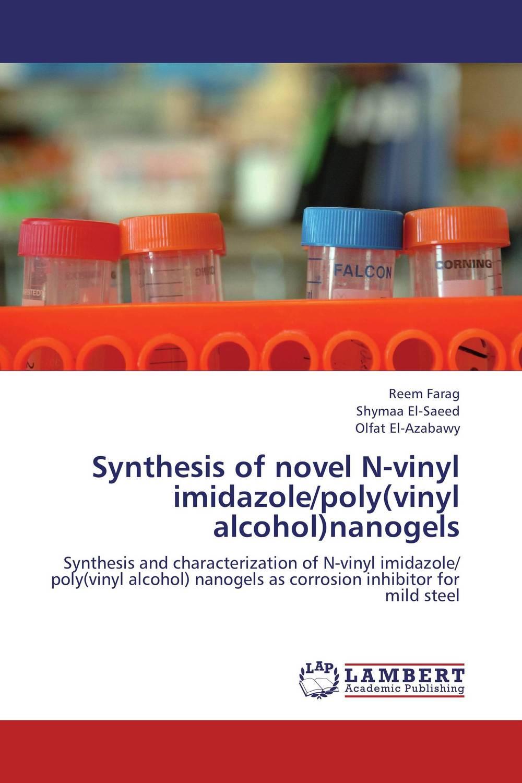 Reem Farag,Shymaa El-Saeed and Olfat El-Azabawy Synthesis of novel N-vinyl imidazole/poly(vinyl alcohol)nanogels