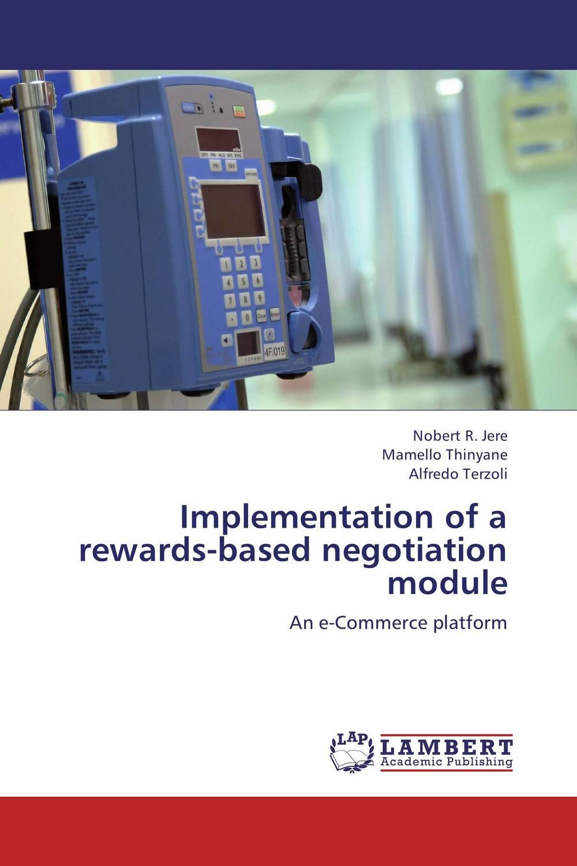 Implementation of a rewards-based negotiation module