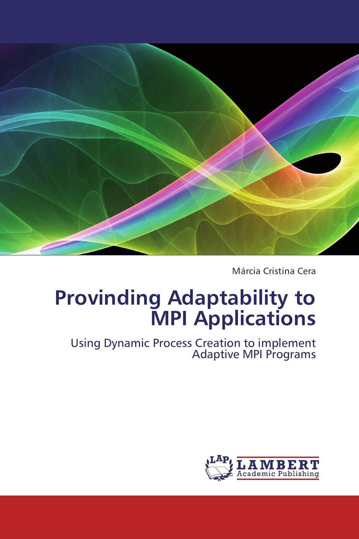 Provinding Adaptability to MPI Applications