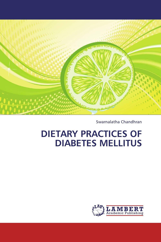DIETARY PRACTICES OF DIABETES MELLITUS
