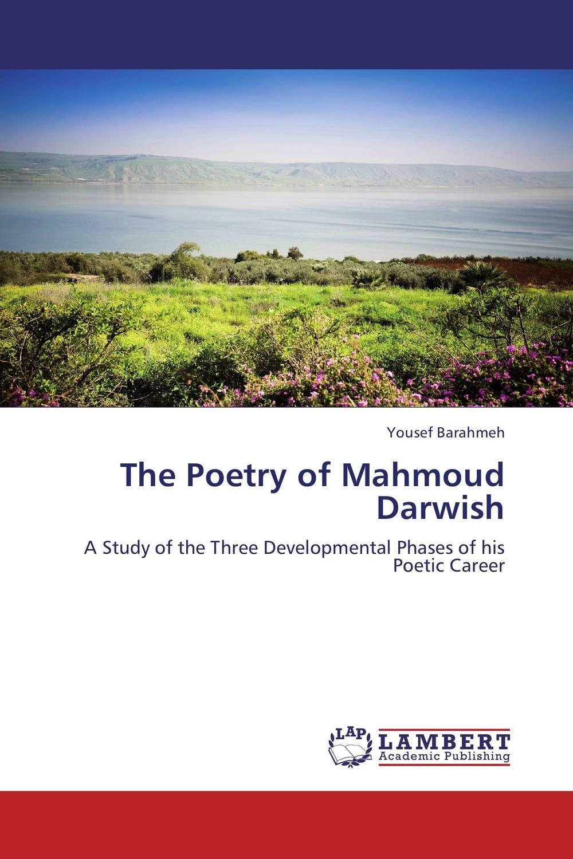 The Poetry of Mahmoud Darwish