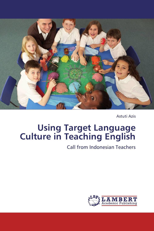 Using Target Language Culture in Teaching English