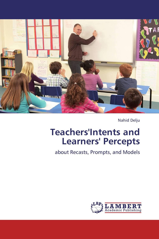 Nahid Delju Teachers'Intents and Learners' Percepts nahid sharmin and reza ul jalil mucoadhesive bilayer lidocaine buccal tablet to treat gum diseases