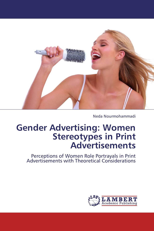 Gender Advertising: Women Stereotypes in Print Advertisements