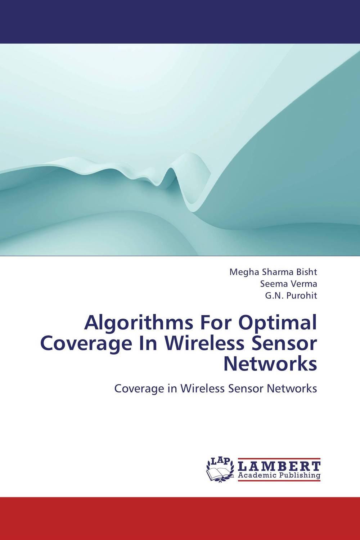 Algorithms For Optimal Coverage In Wireless Sensor Networks