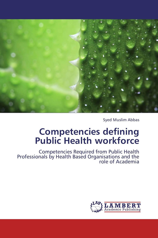 Competencies defining Public Health workforce