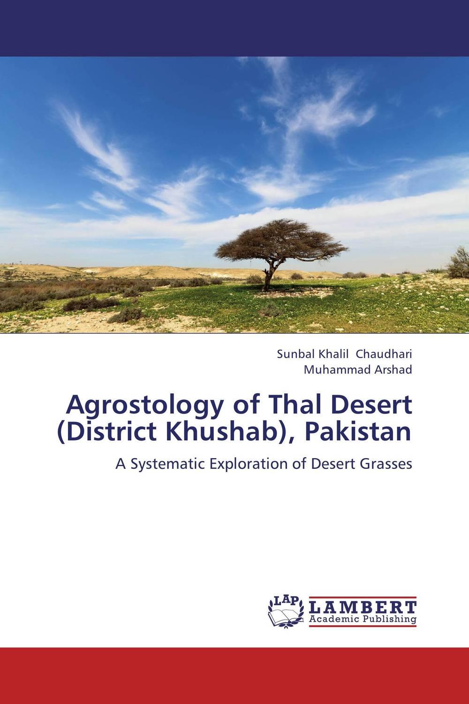 Sunbal Khalil Chaudhari and MUHAMMAD ARSHAD Agrostology of Thal Desert (District Khushab), Pakistan