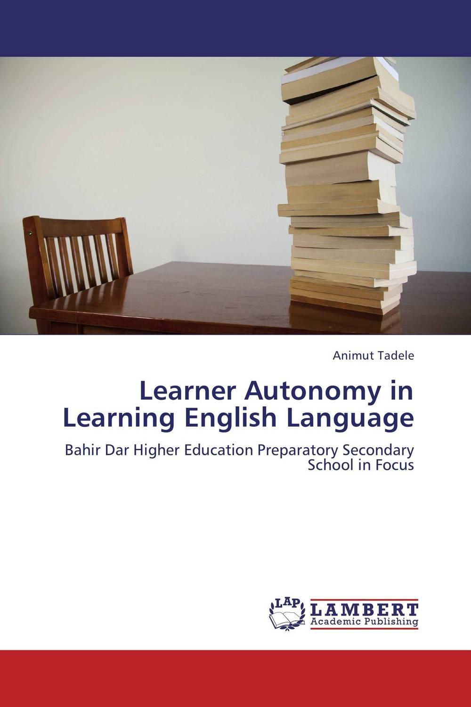 Learner Autonomy in Learning English Language