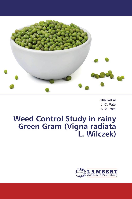 Shaukat Ali,J. C. Patel and A. M. Patel Weed Control Study in rainy Green Gram (Vigna radiata L. Wilczek) mohd mazid and taqi ahmed khan interaction between auxin and vigna radiata l under cadmium stress