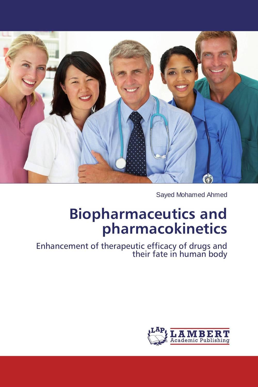 Biopharmaceutics and pharmacokinetics