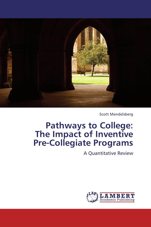 Pathways to College: The Impact of Inventive Pre-Collegiate Programs