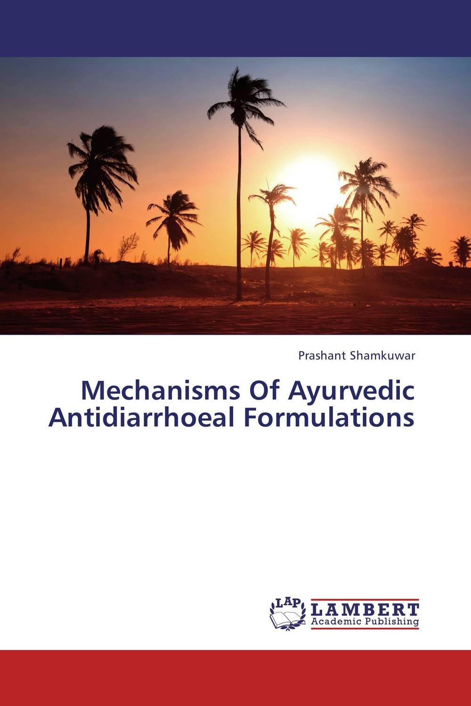 Mechanisms Of Ayurvedic Antidiarrhoeal Formulations