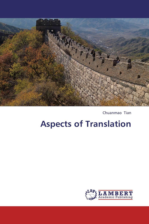 Aspects of Translation