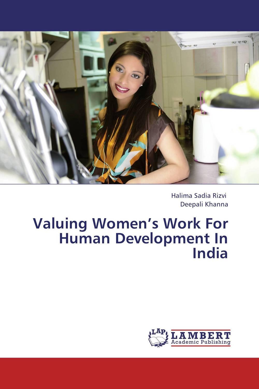 Valuing Women's Work For Human Development In India