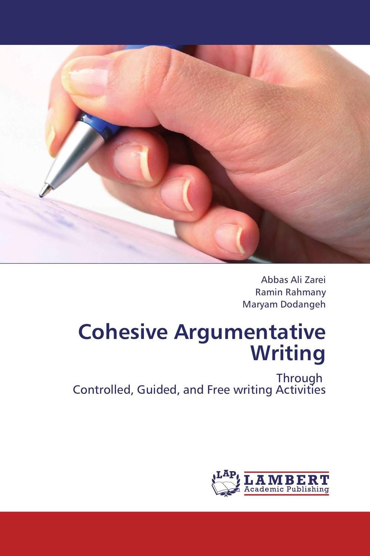 Cohesive Argumentative Writing