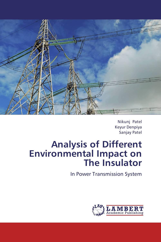 Nikunj Patel,Keyur Denpiya and SANJAY PATEL Analysis of Different Environmental Impact on The Insulator  rupesh patel analysis of computer assisted learning material