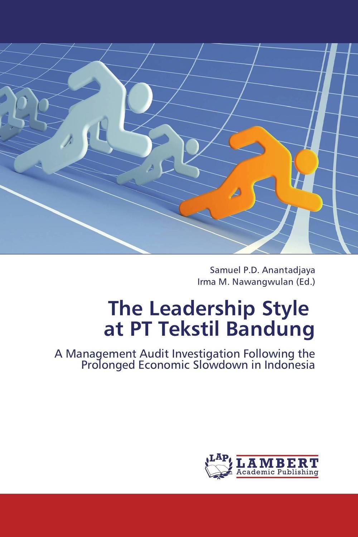 The Leadership Style at PT Tekstil Bandung