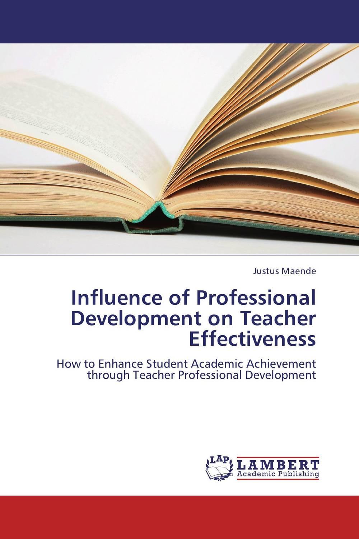 Influence of Professional Development on Teacher Effectiveness