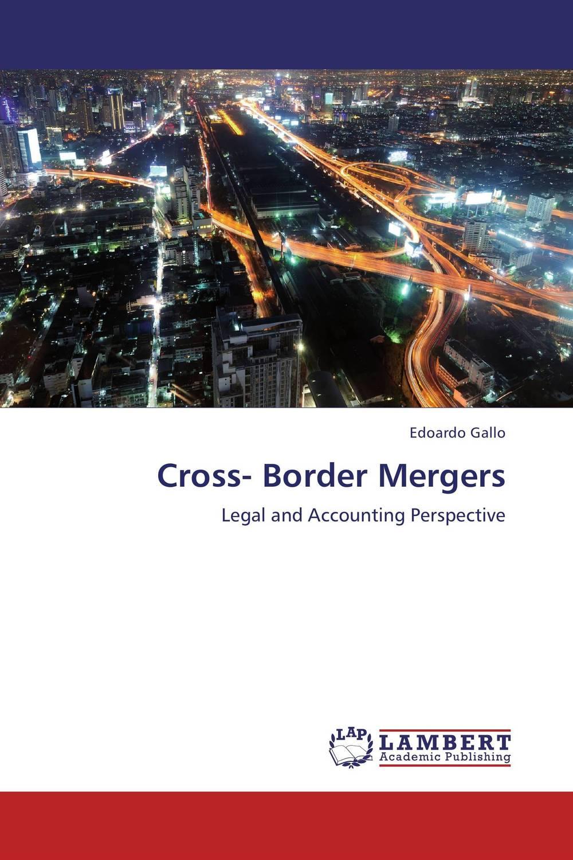 Cross- Border Mergers